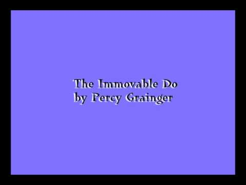 The Immovable Do - by Percy Grainger
