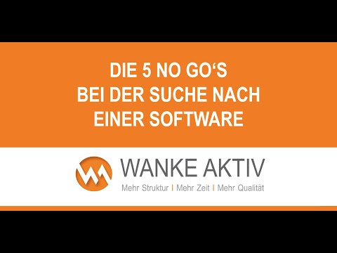 Die 5 NO GO's bei der Suche nach einer Software/Nutzware
