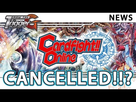 CFO Cardfight Online CANCELLED by Bushiroad - Breaking News - Cardfight!! Vanguard
