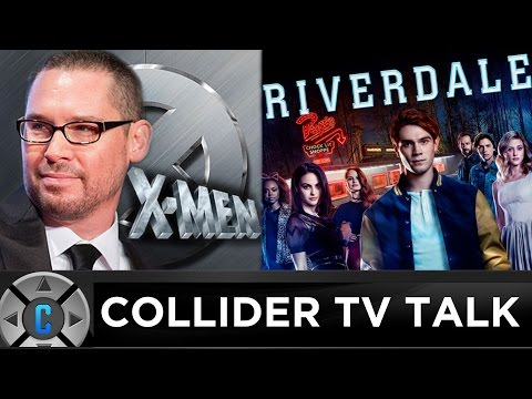 Bryan Singer to Direct X-Men Pilot, Riverdale Pilot Review - Collider TV Talk