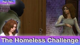 The Sims 4: Homeless Challenge // She Needs Help (Part 10)