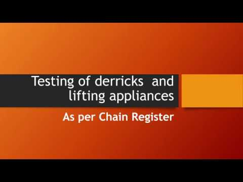 Testing of derricks  and lifting appliances - Chain Register