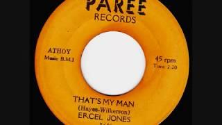 Ercel Jones - Thats My Man.