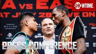 Garcia vs. Easter: Press Conference | SHOWTIME CHAMPIONSHIP BOXING