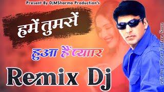 (Old Is Gold Dholki Mix) Hame Tumse Hua Hai Pyar Remix Udit Narayan ,Alka Yagnik DjMSharma New Remix