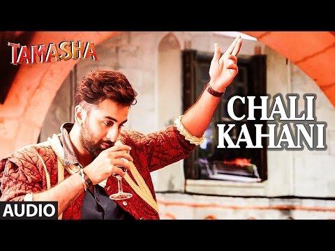 Chali Kahani Lyrics 'TAMASHA' Full Song Sukhwinder Singh