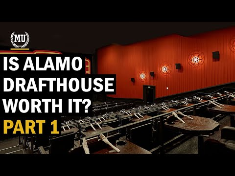 Is Alamo Drafthouse Worth It? - PART 1