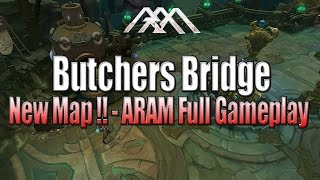 Butchers Bridge - New Map - League of Legends