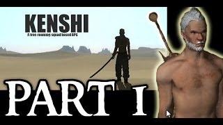 Kenshi Gameplay - Part 1 - Savage Lands