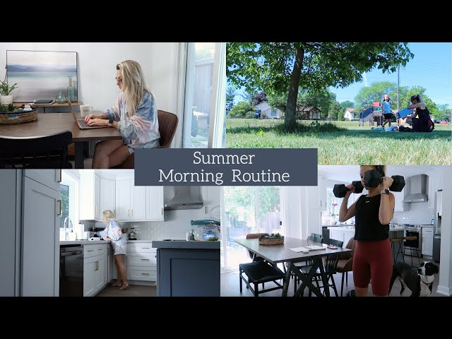 Summer Morning Routine 2021 | Creating A Routine In Our New House