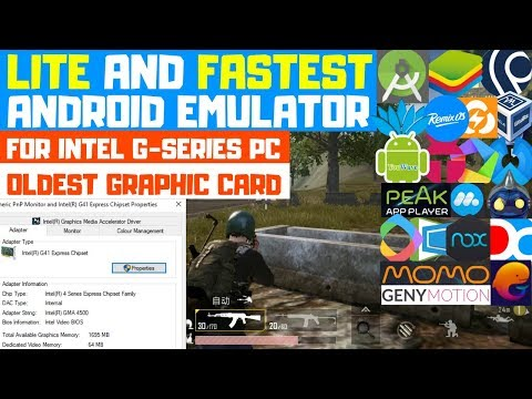 Lightest & Fastest Android Emulator For Intel G41 & G-Series Graphic Cards PC | PUBG HD In X64, X32