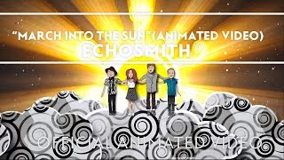 Echosmith - March Into The Sun