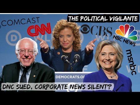 Corporate Media Not Reporting DNC Lawsuit — The Political Vigilante