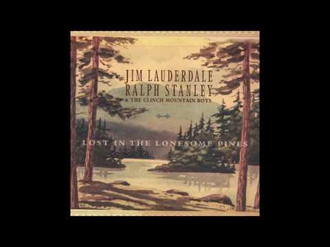 Deep Well of Sadness— Ralph Stanley & Jim Lauderdale