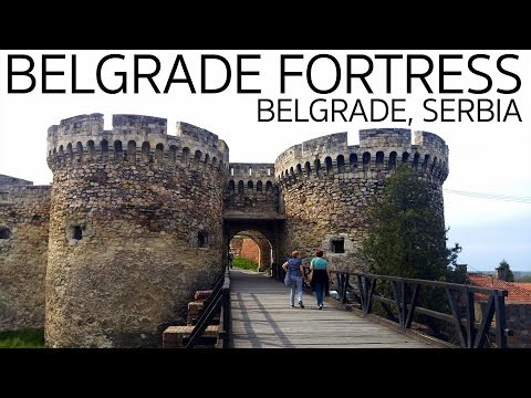 Belgrade Fortress in Serbia   About My University Degree