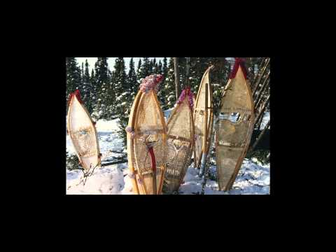 SNOWSHOES OF THE CREE NATION OF CHISASIBI