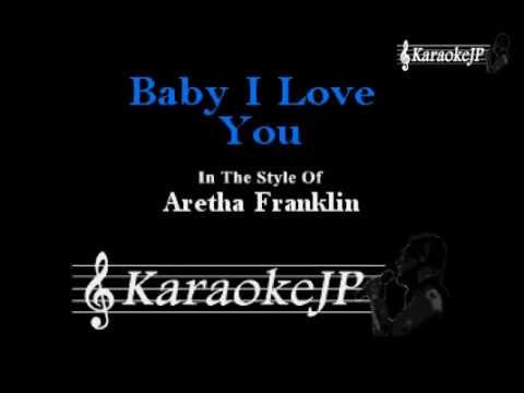 Baby I Love You (Karaoke) - Aretha Franklin