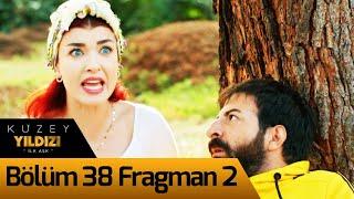 Kuzey Yıldızı İlk Aşk 38. Bölüm 2. Fragman