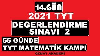 DEĞERLENDİRME SINAVI 2 #TYT KAMPI 2021, #55 GÜNDE TYT MATEMATİK KAMPI +PDF