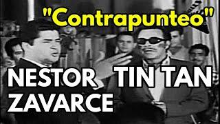 Nestor Zavarce + Tin Tan - Contrapunteo venezolano