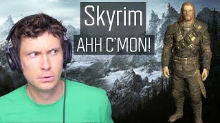 AHH C'MON | Skyrim 2020