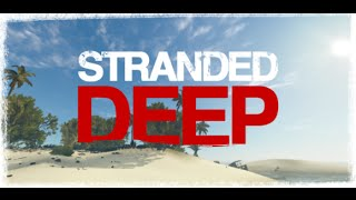 Stranded deep: making an island a home