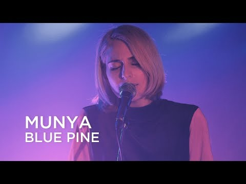 MUNYA | Blue Pine | First Play Live Mp3