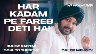 Har Kadam Pe Fareb Deti Hai | Bhopal Live | Soul To Supreme | Daler Mehndi | DRecords