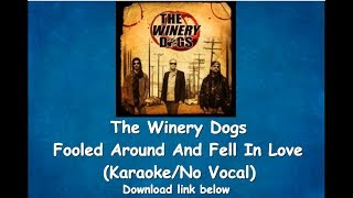 The Winery Dogs - Fooled Around and Fell In Love (Karaoke/No Vocal)