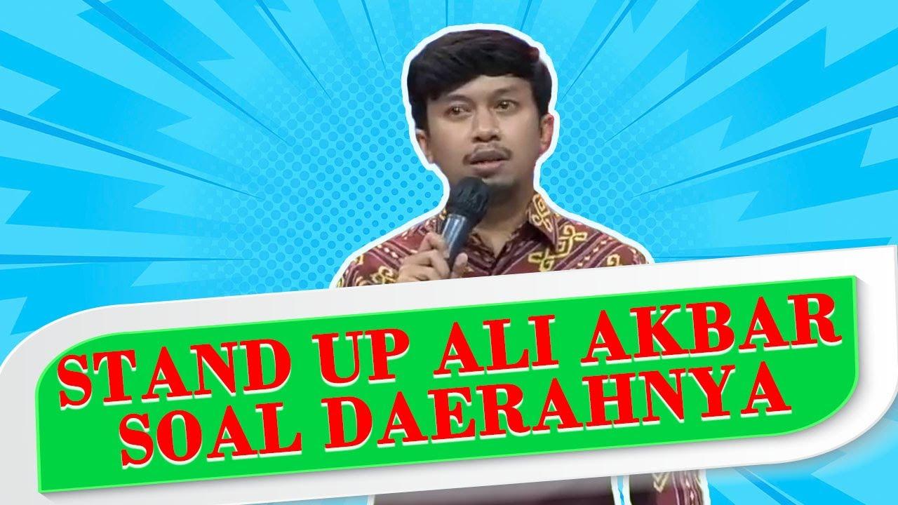 Kompilasi Stand Up Ali Akbar soal Daerahnya: Tiba-tiba Muncul Anda, Aib bagi Kami
