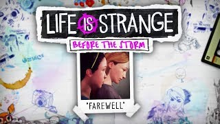 FAREWELL | Life Is Strange: Before The Storm (Bonus Episode)