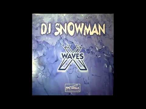 DJ Snowman - Waves HQ