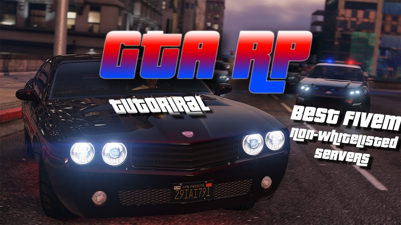 How to play GTA RP (FiveM download) & *NEW* Best non-whitelisted servers on  FiveM (March 2019)