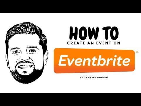 How To Create An Event On EVENTBRITE | An In Depth Tutorial