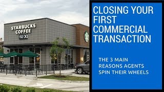 Closing your first Commercial Real Estate Transaction