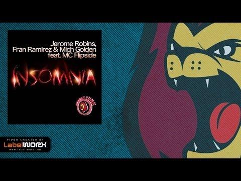 Jerome Robins, Fran Ramirez, Mich Golden, MC Flipside & Flipside - Insomnia mp3 indir