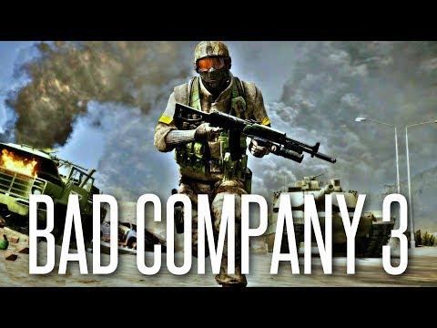 BELIEVE IT OR NOT: Battlefield Bad Company 3 = Battlefield 2018