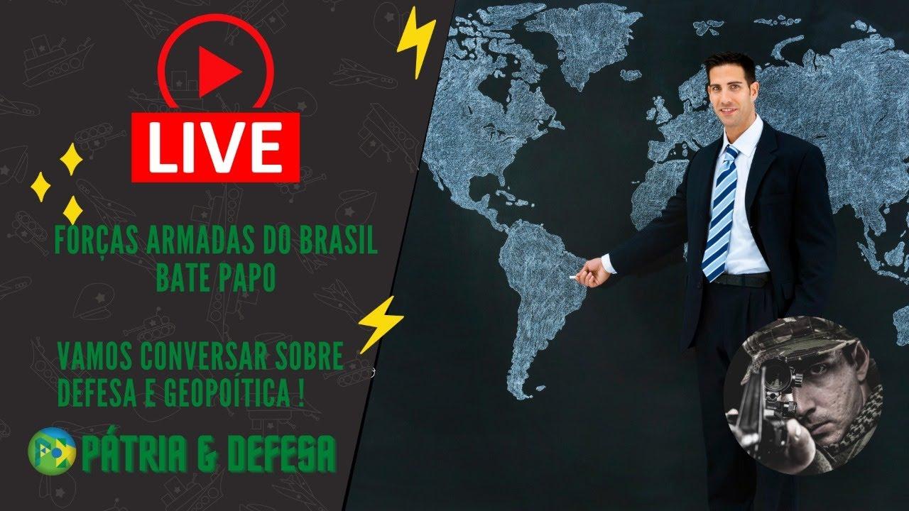 Forças Armadas - Brasil - Amazônia! Semana  Agitada, Vamos Conversar !