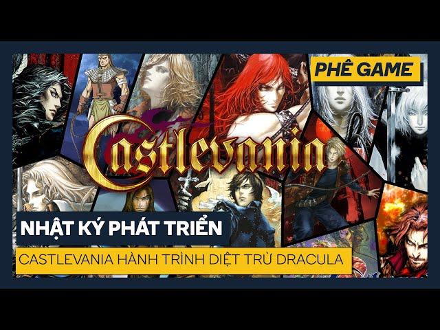 Castlevania Lịch Sử & Phát Triển | Lịch sử ngành Game | Phê Game