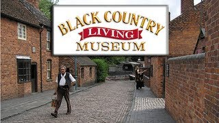 The Black Country Living Museum ...By Dave Holden