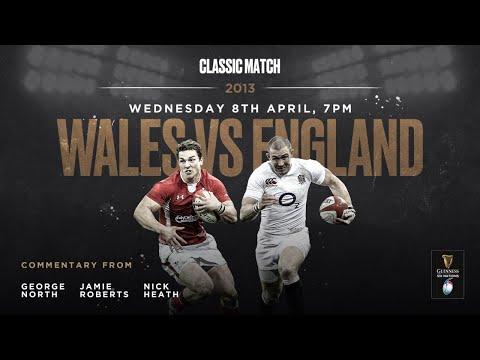 Classic Match: Wales V England 2013