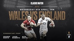 Classic Match: Wales v England 2013