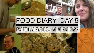 food diary day 5 fast food and starbucks have we gone crazy