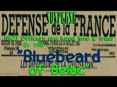 "French Underground Tricks NAZI Officers! • ""Bluebeard of Belac"" • WWII SUSPENSE"