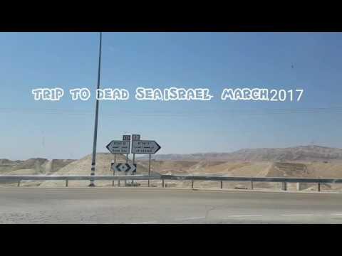 TRIP TO DEAD SEA-ISRAEL, MARCH,2017