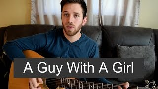 A Guy With A Girl Blake Shelton | Cover by Garette Fallon