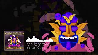 Mr Jammer - Indian Khan (Original Mix)