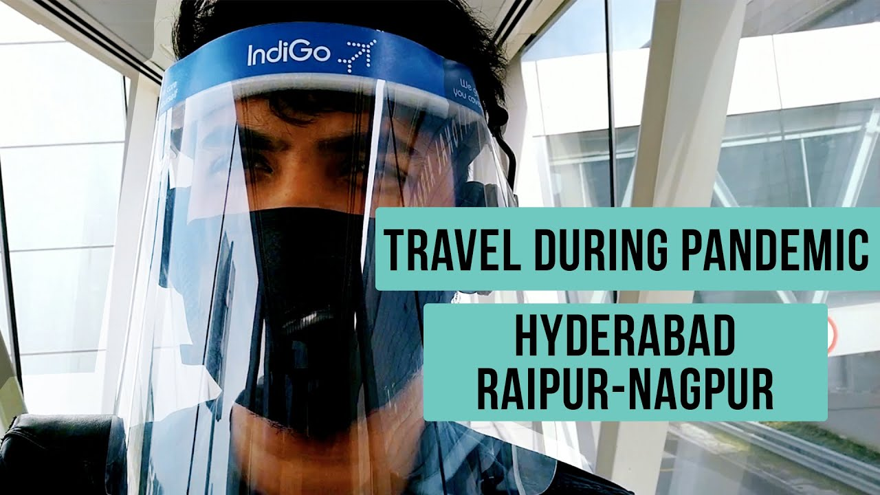 Flying Home During Pandemic | Indigo | Hyderabad - Raipur - Nagpur #travelvlog #pandemic #indigo