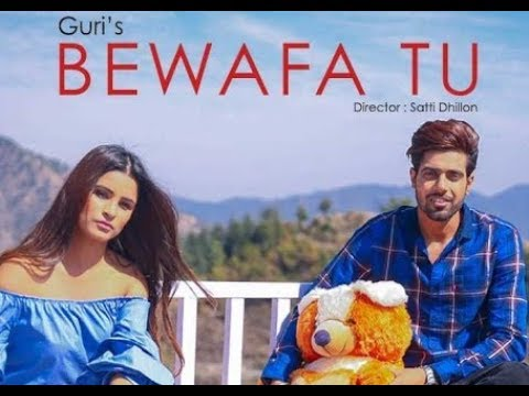 Bewafa Tu Guri Latest Punjabi Song 2018 Geet Mp3
