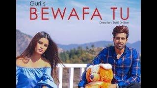 Bewafa tu guri new song download. from 26 album. lyrics written by raj fatehpuria, music composed ranjit. full down...